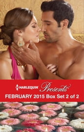 Harlequin Presents February 2015 - Box Set 2 of 2