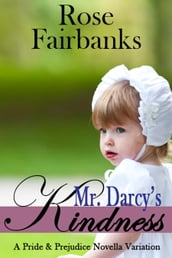 Mr. Darcy s Kindness